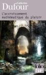 L'Accroissement Mathématique du Désir - Catherine Dufour - Gallimard Folio SF