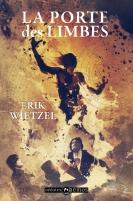 La Porte des limbes - Erik Wietzel - Mnémos Editions