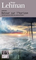 Retour sur l'Horizon - Gallimard Folio SF