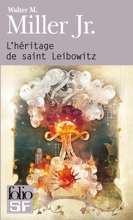 L'Héritage de Saint Leibowitz - Walter M. Miller Jr. - Gallimard Folio SF