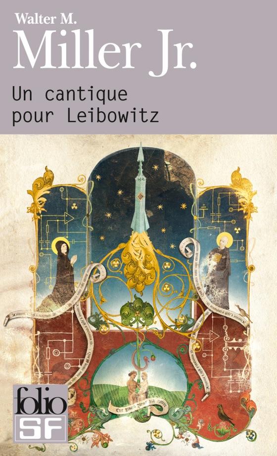 Un Cantique pour Leibowitz - Walter M. Miller Jr. - Gallimard Folio SF