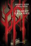 L'Escargot sur la Pente - Igor et Borsi Strougatski - Denoël Lunes d'Encre