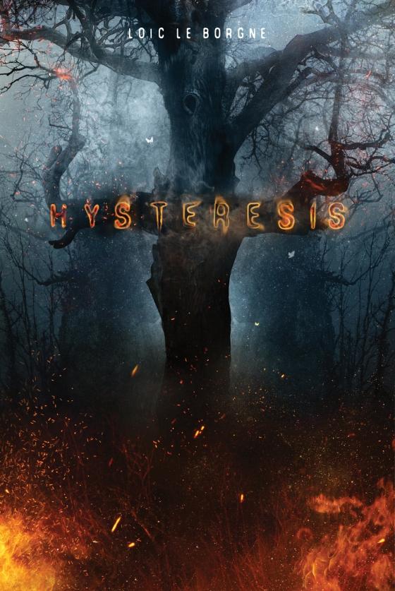 Hysteresis - Loïc le Borge - Le Bélial' éditions.