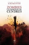 Zombies, un horizon de cendres - J-P Andrevon - Le Bélial'
