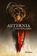 Aeternia - Gabriel Katz - Scrinéo