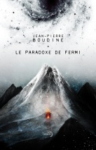 Le Paradoxe de Fermi - J-P. Boudine - Lunes d'encre