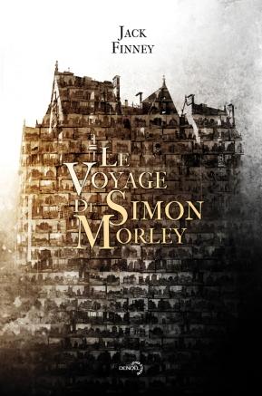 Le Voyage de Simon Morley - Jack Finney - Denoël Lunes d'encre
