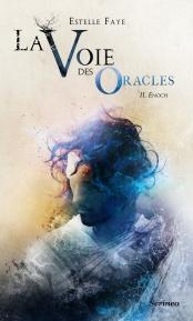 La Voie des Oracles - Enoch - Estelle Fay - Scrinéo